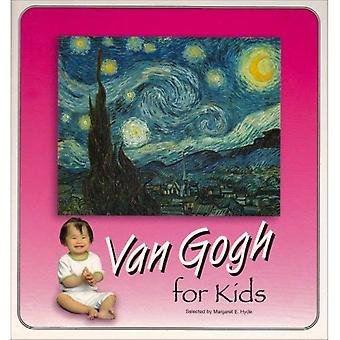 Van Gogh for Kids (Great Art for Kids)