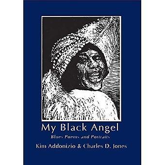 My Black Angel: Blues Poems and Portraits