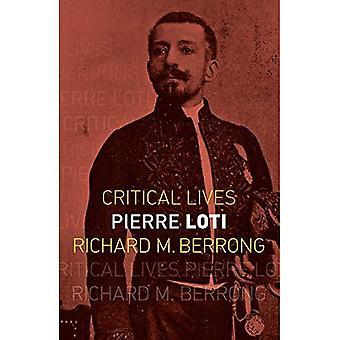 Pierre Loti (kritische Leben)