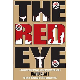 Red Eye: One Man's Attempts to Watch United in 25 Different Countries