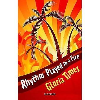 Rhythm Played In A Fire