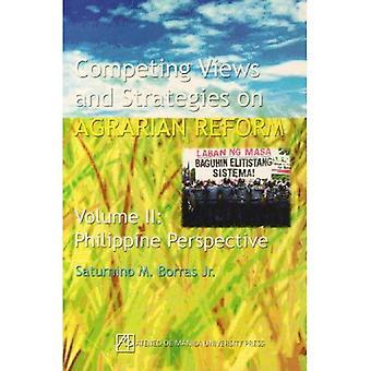 Konkurrierende Ansichten und Strategien für die Agrarreform: Philippine Perspektive v. 2