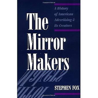 I creatori di specchio: Una storia di pubblicità americana e i suoi creatori