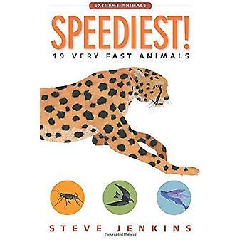 Speediest!: 19 Very Fast Animals (Extreme Animals)