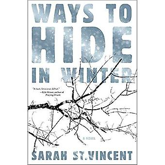 Ways To Hide In Winter