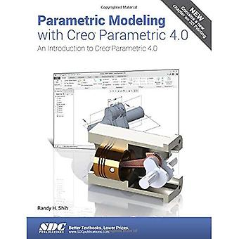 Parametric Modeling with Creo Parametric 4.0