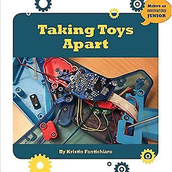 Taking Toys Apart (21st Century Skills Innovation Library: Makers as Innovators)