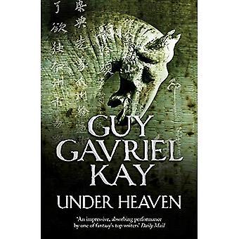 Under Heaven. Guy Gavriel Kay