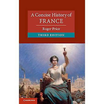 Concise History of France by Roger Price
