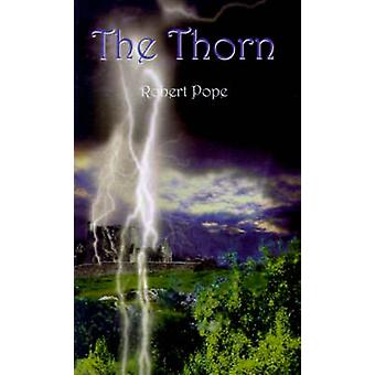 The Thorn by Pope & Robert