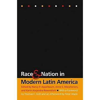Ras och Nation i moderna Latinamerika genom Appelbaum & Nancy s.
