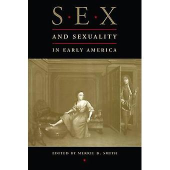 Sesso e sessualità nella vecchia America di D. Smith & Merril