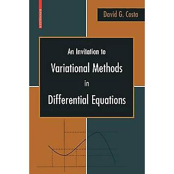 An Invitation to Variational Methods in Differential Equations by Costa & David