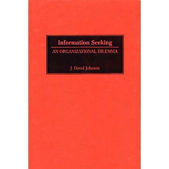 Informations que vous recherchiez un dilemme organisationnel par Johnson & David J.