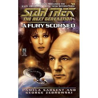 Star Trek The Next Generation A Fury Scorned by Sargent & Pamela