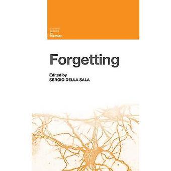 Forgetting by Della Sala & Sergio
