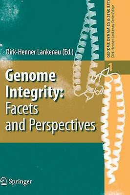 Genome Integrity Facets and Perspectives by Lankenau & DirkHenner