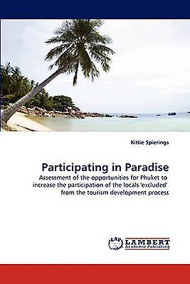 Participating in Paradise by Spiebagues & Kitcravate