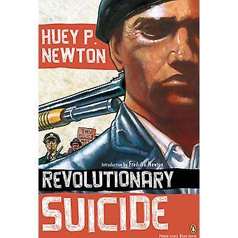 Revolutionary Suicide by Huey P. Newton - 9780143105329 Book