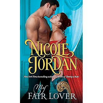 My Fair Lover by Nicole Jordan - 9780553392579 Book
