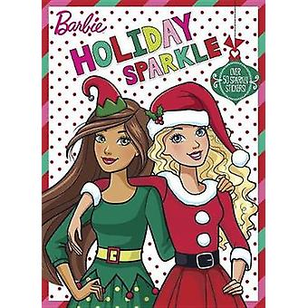 Holiday Sparkle (Barbie) by Golden Books - 9781524763916 Book