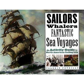 Sailors - Whalers - Fantastic Sea Voyages - An Activity Guide to North