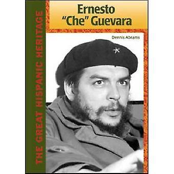 Ernesto-Che-Guevara af Dennis Abrams-9781604137323 Book