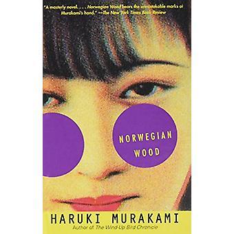 Norwegian Wood by Haruki Murakami - 9781613834732 Book