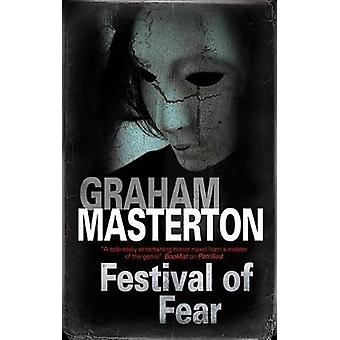 Festival of Fear by Graham Masterton - 9781847518354 Book