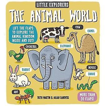 Kleine ontdekkingsreizigers de dierenwereld door Ruth Martin