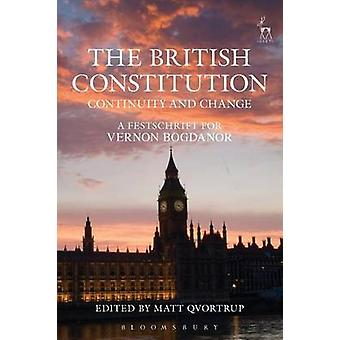 British Constitution Continuity and Change by Matt Qvortrup