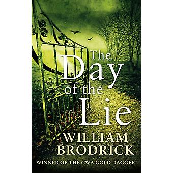 The Day of the Lie (Father Anselm Novels) (Paperback) by Brodrick William