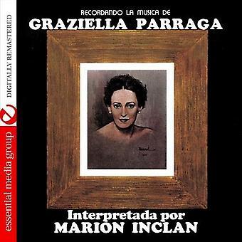 Marion Inclan - Recordando La Musica De Graziella Parraga [CD] USA import