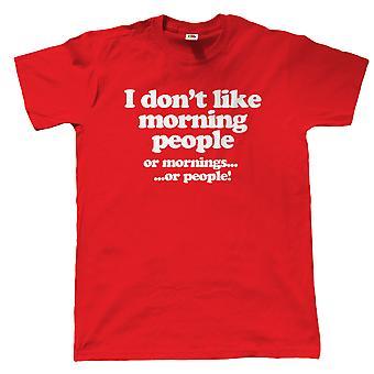Vectorbomb, jag gillar inte morgon människor, Mens rolig T Shirt (S till 5XL)
