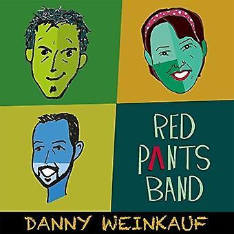 Danny Weinkauf - czerwone spodnie Band [CD] USA import