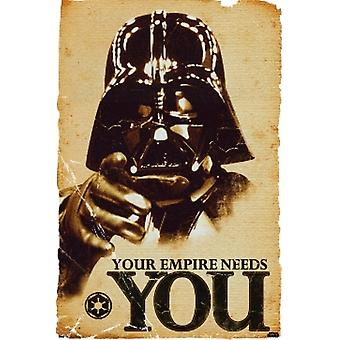 Star Wars Your Empire Needs You Poster Poster Print