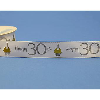 25mm White Happy 30th Birthday Printed Ribbon - 20m   Ribbons & Bows for Crafts