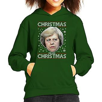 Theresa May Hooded Sweatshirt Natale significa natale obiettivo capretto