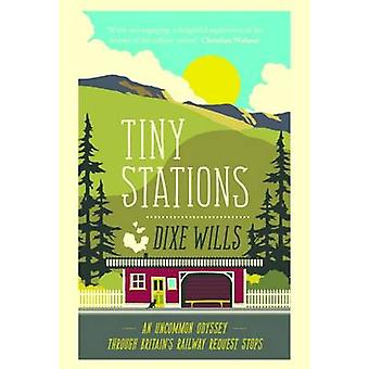 Tiny Stations by Dixe Wills - 9780749577322 Book