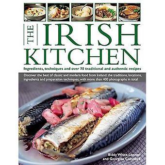 De Ierse keuken - ingrediënten - technieken en meer dan 70 traditionele een