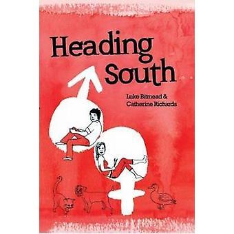 Heading South by Luke Bitmead - Catherine Richards - 9780955103254 Bo