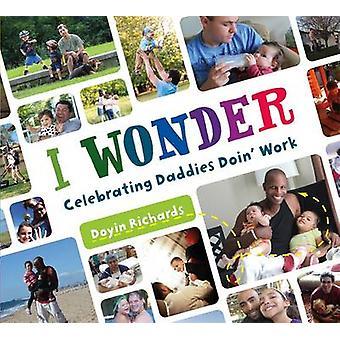 I Wonder by Doyin Richards - 9781250078957 Book