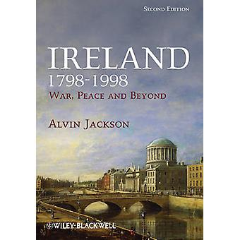 Ierland 1798-1998 - oorlog vrede en daarbuiten (2e herziene editie) door Alvi