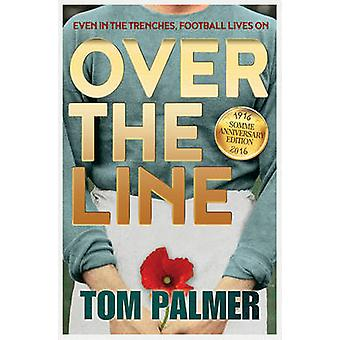 Over the Line (2nd Revised edition) by Tom Palmer - Ollie Cuthbertson