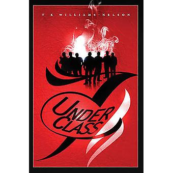 Underclass 7 by T. K. Williams-Nelson - 9781783064632 Book