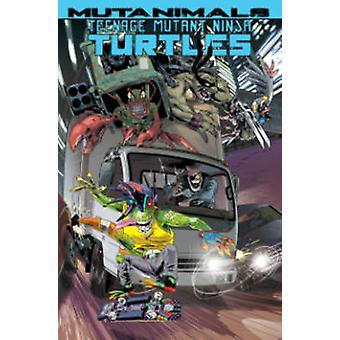 Teenage Mutant Ninja Turtles - Mutanimals von Paul Allor - Andy Kuhn-