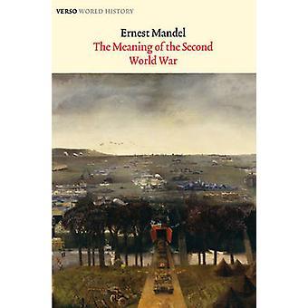 Betydningen af den anden verden krig (2) af Ernest Mandel - 97818446