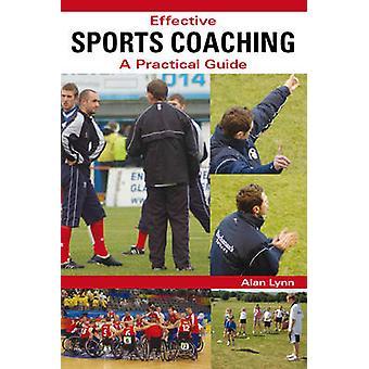 Efficace Sport Coaching - una guida pratica da Alan Lynn - 978184797