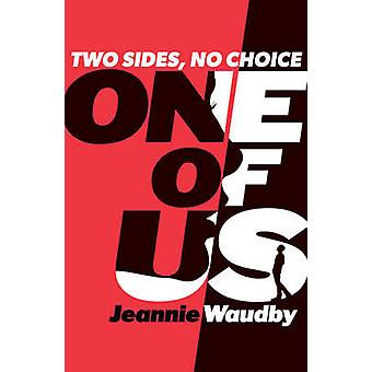 One of Us by Jeannie Waudby - 9781908435637 Book