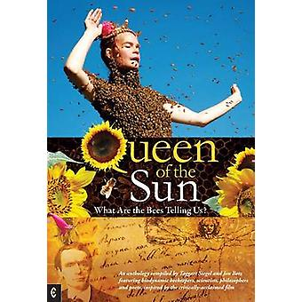 Queen of the Sun - What are the Bees Telling Us? by Taggart Siegel - 9